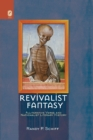 Revivalist Fantasy : Alliterative Verse and Nationalist Literary History - eBook