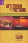 Afrindian Fictions : Diaspora, Race, and National Desire in South Africa - eBook