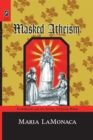 Masked Atheism : Catholicism and the Secular Victorian Home - eBook