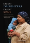 Desert Daughters, Desert Sons : Rethinking the Christian Desert Tradition - eBook