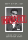 Innocent : Inside Wrongful Conviction Cases - Book