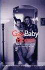 The Gay Baby Boom : The Psychology of Gay Parenthood - Book