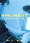 Beyond Tolerance : Child Pornography on the Internet - Book