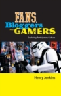 Fans, Bloggers, and Gamers : Exploring Participatory Culture - Book