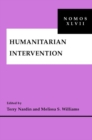 Humanitarian Intervention : NOMOS XLVII - Book