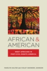 African & American : West Africans in Post-Civil Rights America - Book