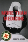 More Than Medicine : A History of the Feminist Women's Health Movement - Book