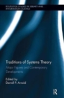 Traditions of Systems Theory : Major Figures and Contemporary Developments - Book