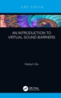 An Introduction to Virtual Sound Barriers - Book