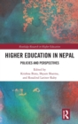 Higher Education in Nepal : Policies and Perspectives - Book
