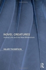 Novel Creatures : Animal Life and the New Millennium - Book