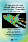 Computational Fluid Mechanics and Heat Transfer - Book