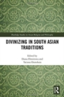 Divinizing in South Asian Traditions - Book
