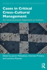 Cases in Critical Cross-Cultural Management : An Intersectional Approach to Culture - Book