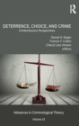 Deterrence, Choice, and Crime, Volume 23 : Contemporary Perspectives - Book