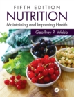 Nutrition : Maintaining and Improving Health - Book