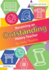 Becoming an Outstanding History Teacher - Book
