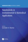 Nanohybrids in Environmental & Biomedical Applications - Book