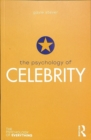 The Psychology of Celebrity - Book