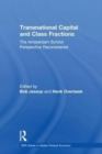 Transnational Capital and Class Fractions : The Amsterdam School Perspective Reconsidered - Book