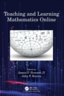 Teaching and Learning Mathematics Online - Book