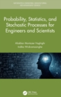 Probability, Statistics, and Stochastic Processes for Engineers and Scientists - Book