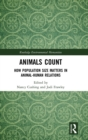 Animals Count : How Population Size Matters in Animal-Human Relations - Book