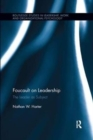Foucault on Leadership : The Leader as Subject - Book