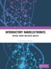Introductory Nanoelectronics : Physical Theory and Device Analysis - Book