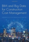 BIM and Big Data for Construction Cost Management - Book