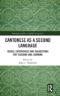 Cantonese as a Second Language : Issues, Experiences and Suggestions for Teaching and Learning - Book