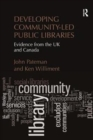 Developing Community-Led Public Libraries : Evidence from the UK and Canada - Book
