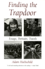 Finding the Trapdoor : Essays, Portraits, Travels - eBook
