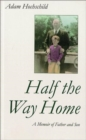 Half the Way Home - Book