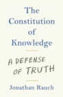 The Constitution of Knowledge : A Defense of Truth - Book