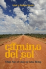 CAMINO DEL SOL : Fifteen Years of Latina and Latino Writing - Book