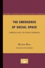 The Emergence of Social Space : Rimbaud and the Paris Commune - Book