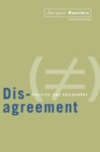 Disagreement : Politics and Philosophy - Book