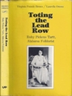 Toting the Lead Row - Book