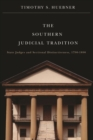 The Southern Judicial Tradition : State Judges and Sectional Distinctiveness, 1790-1890 - Book