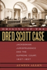 Origins of the Dred Scott Case : Jacksonian Jurisprudence and the Supreme Court, 1837-1857 - eBook