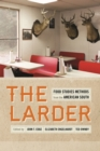 The Larder : Food Studies Methods from the American South - Book