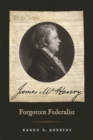 James McHenry, Forgotten Federalist - Book