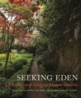 Seeking Eden : A Collection of Georgia's Historic Gardens - Book