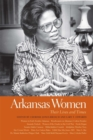 Arkansas Women : Their Lives and Times - Book