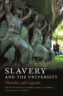 Slavery and the University : Histories and Legacies - eBook