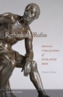 Rethinking Rufus : Sexual Violations of Enslaved Men - eBook
