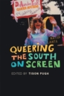 Queering the South on Screen - Book
