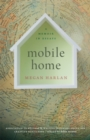 Mobile Home : A Memoir in Essays - eBook