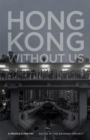 Hong Kong without Us : A People's Poetry - eBook